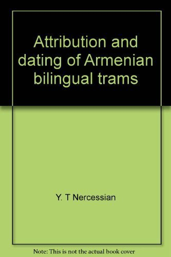 Attribution and Dating of Armenian Bilingual Trams (Special publication / Armenian Numismatic ...