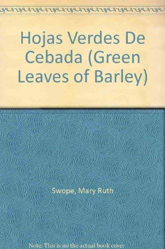 9780960693627: Hojas Verdes De Cebada (Green Leaves of Barley)