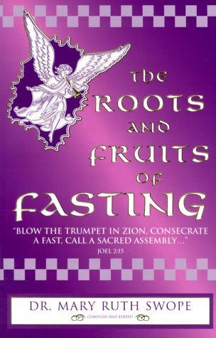 9780960693696: The Roots and Fruits of Fasting