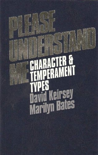 9780960695409: Please Understand Me: Character and Temperament Types