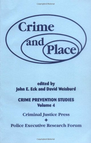 9780960696093: Crime and Place: Crime Prevention Studies (Crime Prevention Studies, Vol 4)