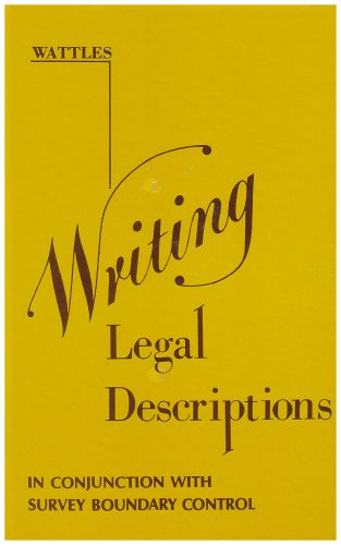 Writing Legal Descriptions [Hardcover] Gurdon H. Wattles