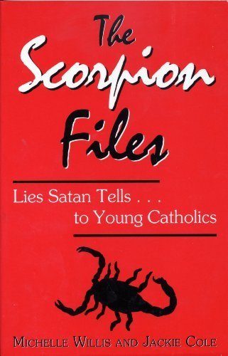 The scorpion files: Lies Satan tells-- to: M. V Willis