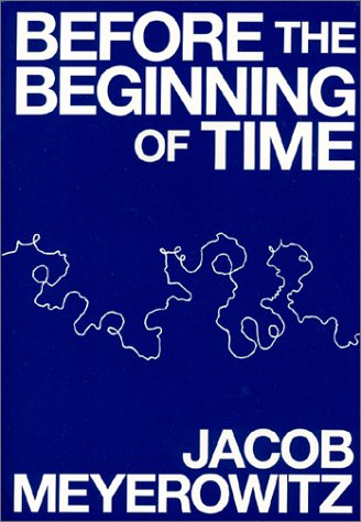 9780960703418: Before the Beginning of Time