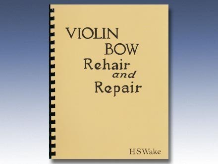 9780960704811: Violin Bow Rehair and Repair