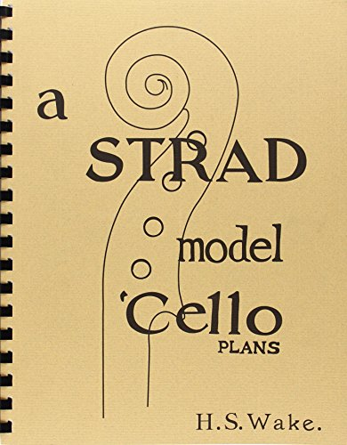 9780960704842: A Strad Model 'Cello, Plans