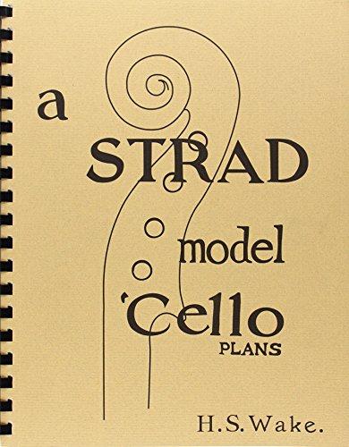 9780960704842: A Strad Model 'Cello, Plans