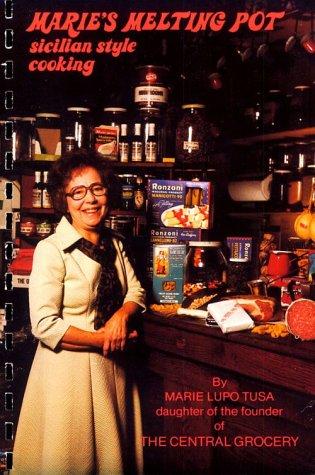 Marie's Melting Pot: Marie Lupo Tusa