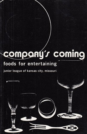 9780960707607: Company's Coming: Foods for Entertaining