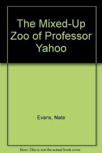 9780960707638: The Mixed-up Zoo of Professor Yahoo