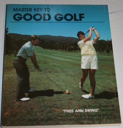 9780960714001: Master Key to Good Golf