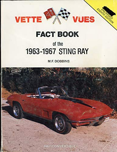 9780960717637: The Vette vues fact book of the 1963-1967 Sting Ray