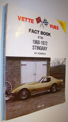 9780960717668: Vette Vues Fact Book of the 1968-1972 Sting Ray (Vette Vues Fact Book Series)