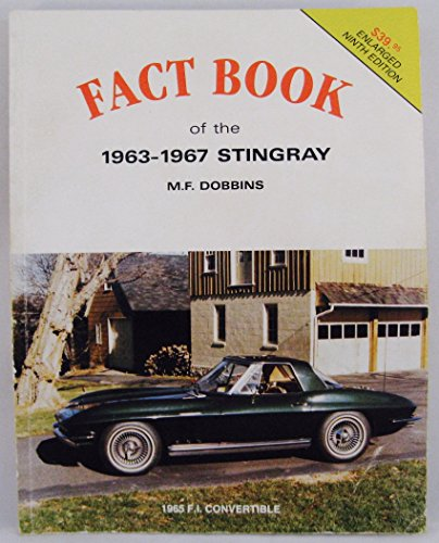 Vette Vues Fact Book of the 1963-1967 Sting Ray: Dobbins, Murrel F.