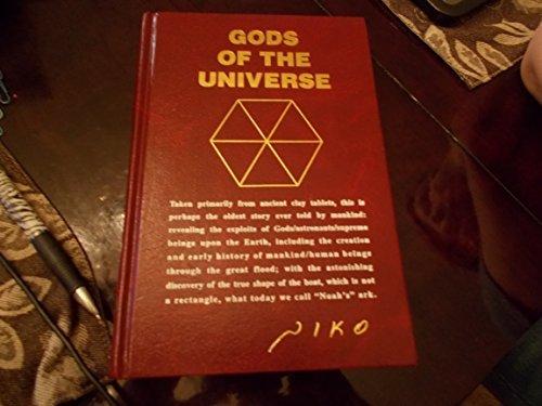 Gods of the Universe: Niko, Nicholas J., And Koushiafes, Nicholas James