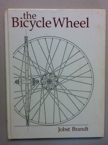 the bicycle wheel,2nd edition: brandt,jobst