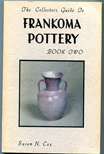 9780960727407: The Collector's Guide to Frankoma Pottery, Book Two