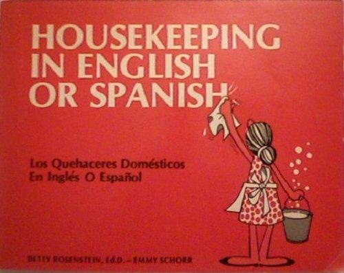 Housekeeping in English or Spanish: Los Quehaceres Domesticos En Ingles O Espanol: Rosenstein, ...