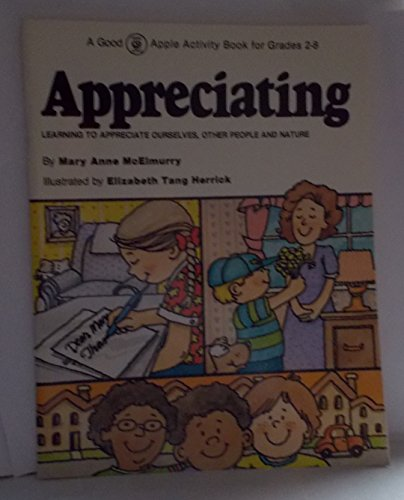 9780960736614: Appreciating: Learning to Appreciate Ourselves, Other People and Nature