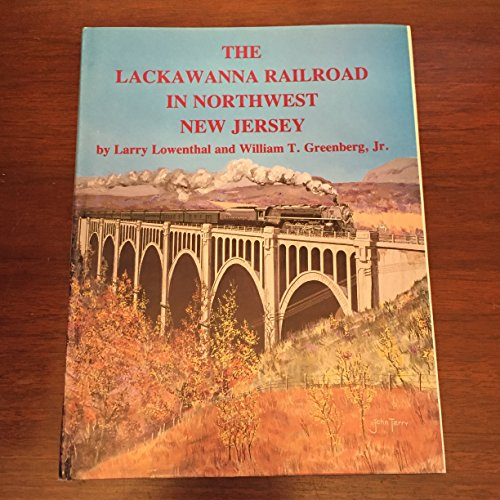 The Lackawanna Railroad in Northwest New Jersey
