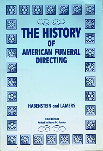 9780960744602: The history of American funeral directing