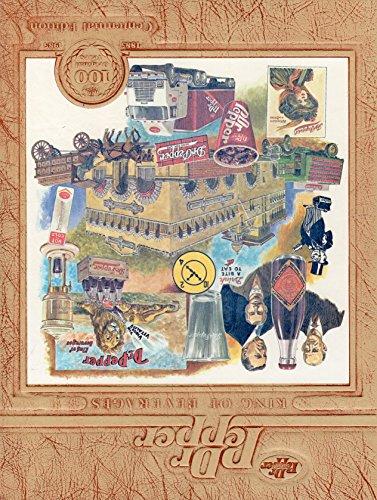 Dr Pepper: King of Beverages, Centennial Edition: Ellis, Harry E