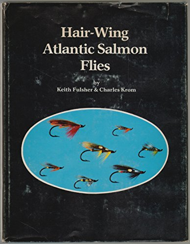 9780960752201: Hair-Wing Atlantic Salmon Flies