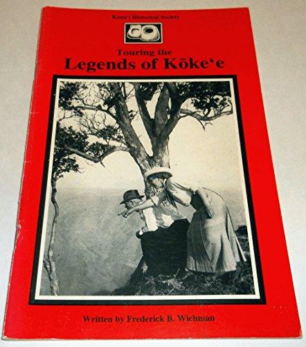 Touring the Legends of Koke'e: Frederick B Wichman