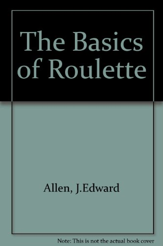 9780960761869: The Basics of Roulette
