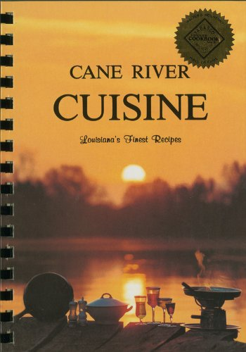 9780960767410: Cane River Cuisine: Louisiana's Finest Recipes