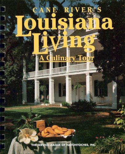 9780960767465: Cane River's Louisiana Living: A Culinary Tour