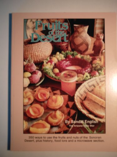 9780960775804: Fruits of the Desert