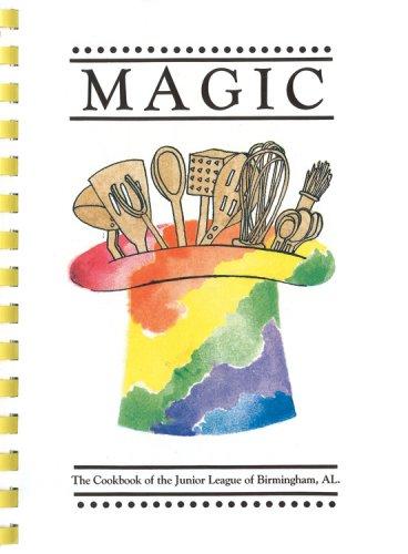 9780960781003: Magic: The Cookbook of the Junior League of Birmingham