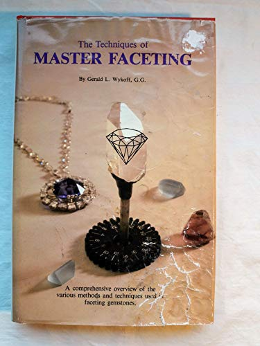 9780960789221: Techniques of Master Faceting