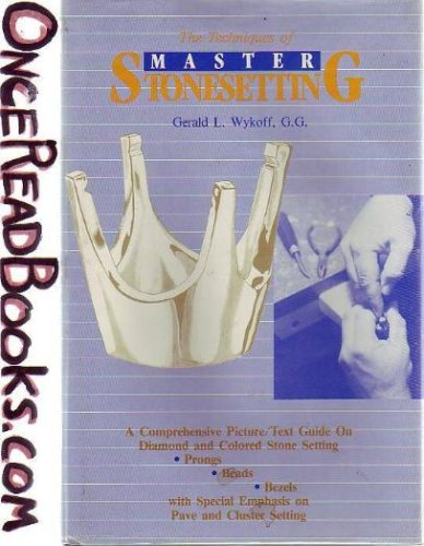 9780960789238: The Techniques of Master Stonesetting