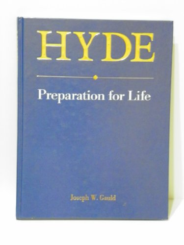 HYDE: Preparation for Life