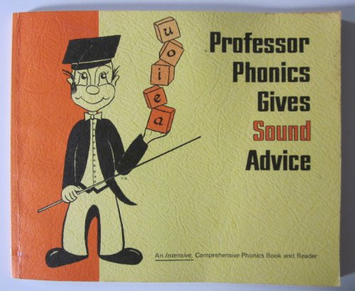 Professor Phonics Gives Sound Advice: Foltzer, Monica