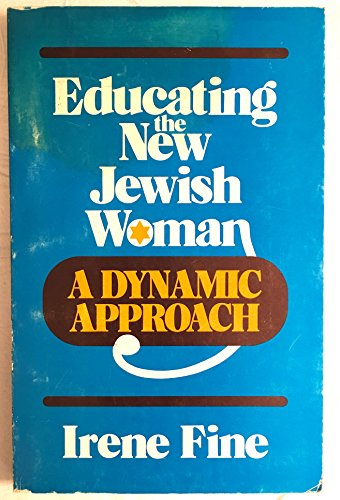 Educating the New Jewish Woman: Fine, Irene