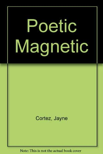 9780960806263: Poetic Magnetic