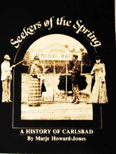 9780960807208: Seekers of the spring: A history of Carlsbad