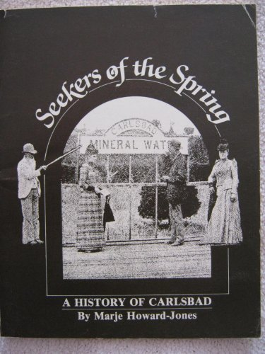 9780960807215: Seekers of the spring: A history of Carlsbad