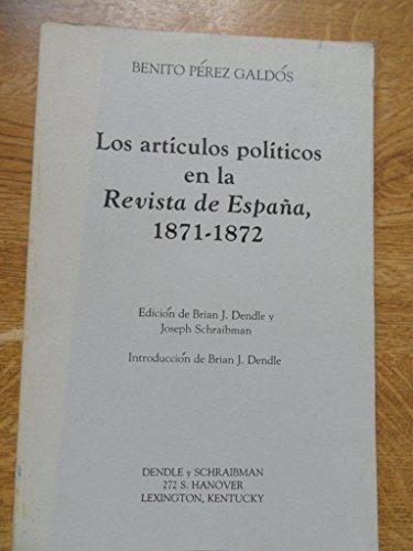 9780960816804: Los artículos políticos en la Revista de España, 1871-1872