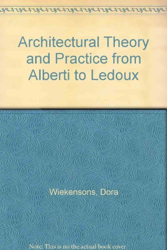 9780960820801: Architectural Theory and Practice from Alberti to Ledoux