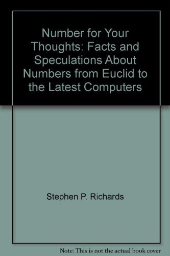 9780960822409: A number for your thoughts: Facts and speculations about numbers from Euclid to the latest computers