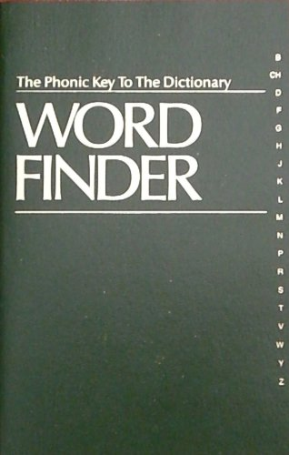 9780960837618: Word Finder: The Phonic Key to the Dictionary