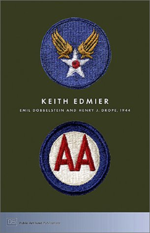 Keith Edmier: Emil Dobbelstein And Henry Drope, 1944: Tom Eccles