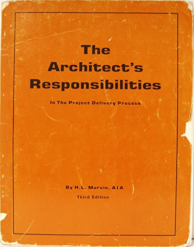 9780960849833: The Architects Responsibilities in the Project Delivery Process