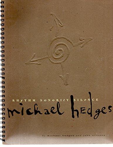 Michael Hedges; Rhythm, Sonority, Silence: Michael Hedges, John