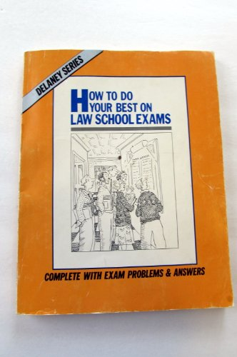 9780960851409: How to do your best on law school exams