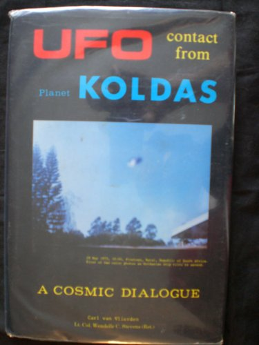 9780960855872: Ufo Contact from Planet Koldas (UFO Factbooks Ser)